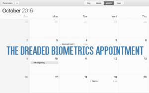 """A calendar for October 2016 with a """"Biometrics Appointment"""" listed for Oct. 4."""